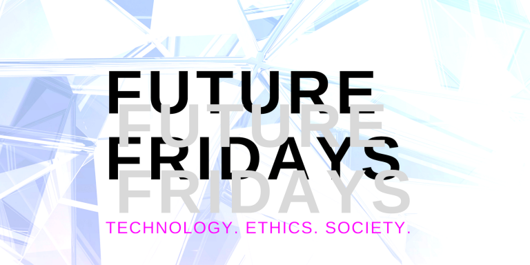 Future Friday I: Automation and the Future of Work – 26th October 2018